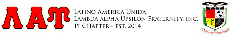 Pi Chapter of Latino America Unida Lambda Alpha Upsilon Fraternity, Inc.